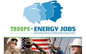 Troops to Energy Jobs - Hiring and Onboarding Veterans