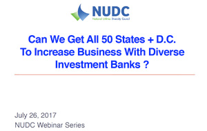 Can We Get All 50 States + D.C.To Increase Business With Diverse Investment Banks?